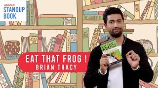 Download Vicky Kaushal presents 'Eat That Frog' by Brian Tracy | Standup Book - #LifeLongLearning