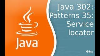 Урок Java 302: Patternts 35: Service Locator