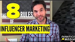 8 Rules of Influencer Marketing