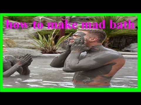how to make MUD bath,