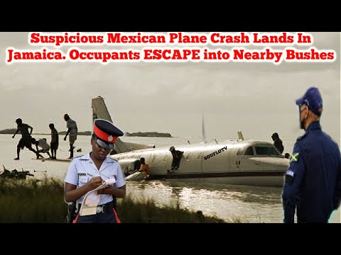 Mexican Plane Crash Lands In Jamaica Occupants Disappear thumbnail