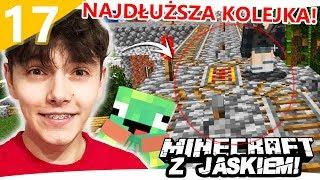 NAJWIĘKSZA KOLEJKA W MINECRAFT! - Minecraft z Jaśkiem #17   JDABROWSKY