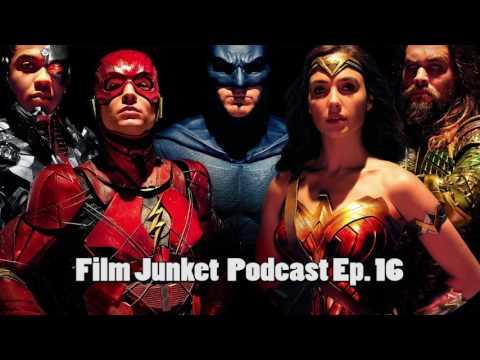 Justice League Trailer #2 Breakdown and Comic Con Recap - Film Junket Podcast Ep. 16