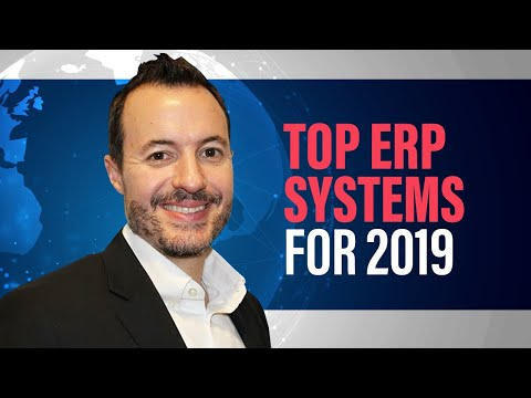 Overview Of The Top ERP Systems For 2019 | What Is The Best ERP Software For You?