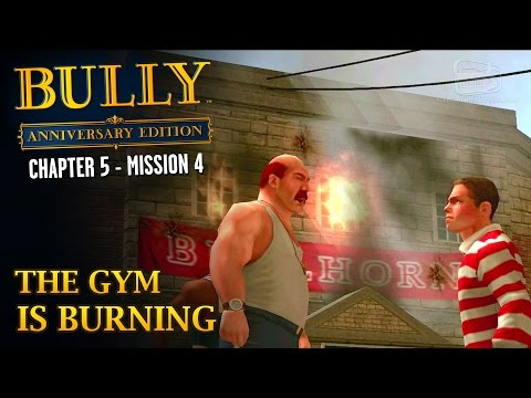 Bully: Anniversary Edition - Mission #56 - The Gym is Burning