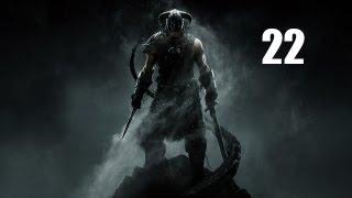 Skyrim прохождение - 22 часть [Стражи рассвета]