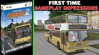 OMSI 2 Gameplay PC HD - First Time
