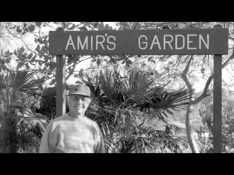 Visiting with Huell Howser: Amir's Garden