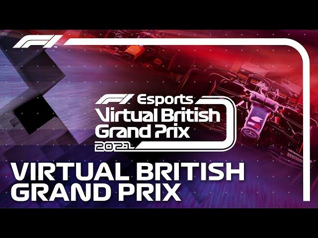 2021 Virtual British Grand Prix! Full Stream Replay