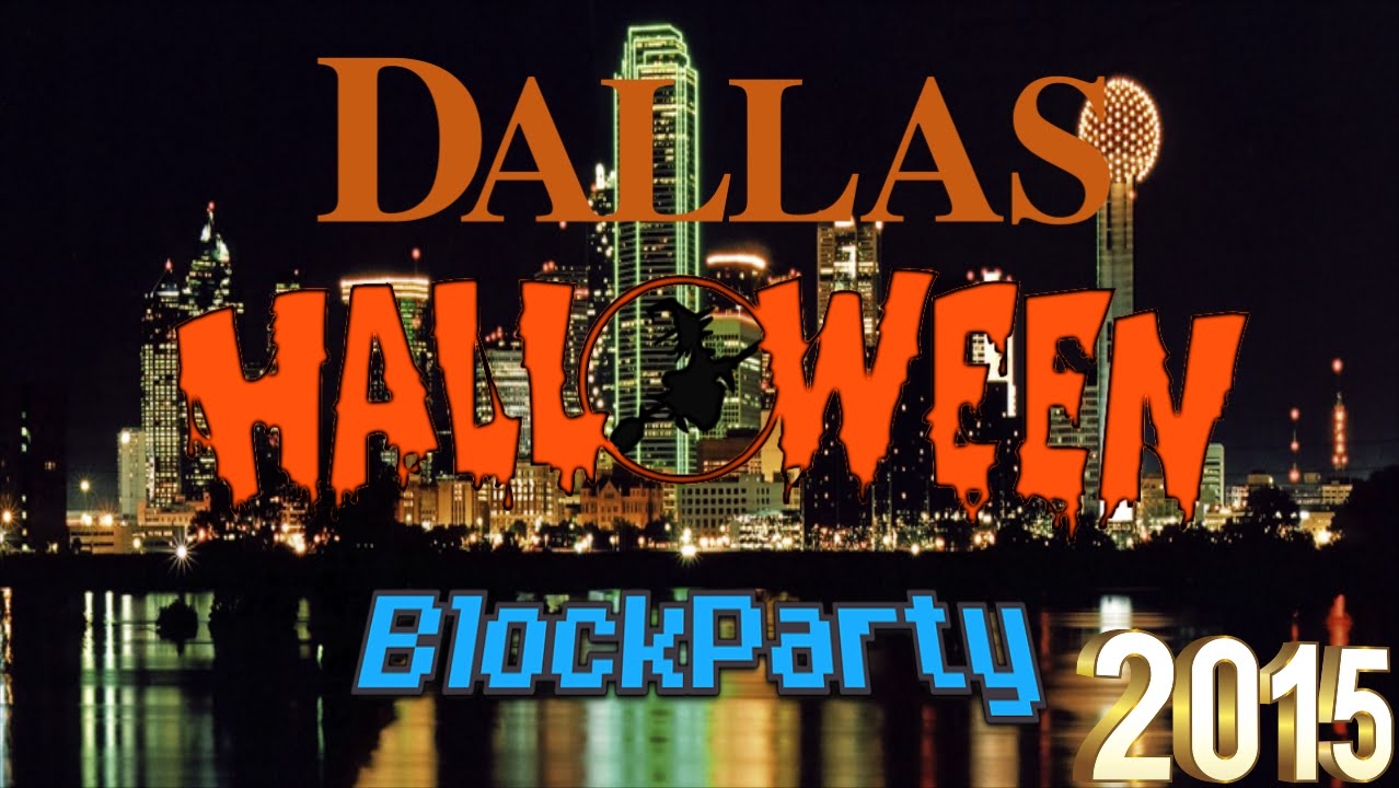 dallas halloween block party 2015 - youtube