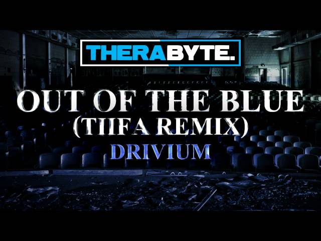 Drivium - Out Of The Blue (Tiifa Remix) (TBYTE-035) Travel Video