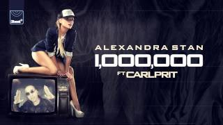 Alexandra Stan ft. Carlprit - 1.000.000 (UK Edit) HD