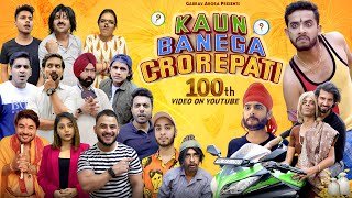 KAUN BANEGA CROREPATI | 100th Video On Youtube | Gaurav Arora