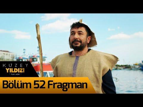 Kuzey Yıldızı İlk Aşk 52. Bölüm Fragman