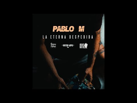 Pablo M y Gordo del Funk - La eterna despedida