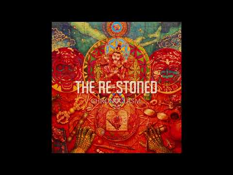 THE RE-STONED - Chronoclasm(Full Album)