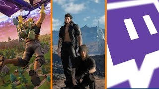 Fortnite Under Mainstream Scrutiny + Final Fantasy XV PC ALREADY Cracked + Twitch Crackdown Begins