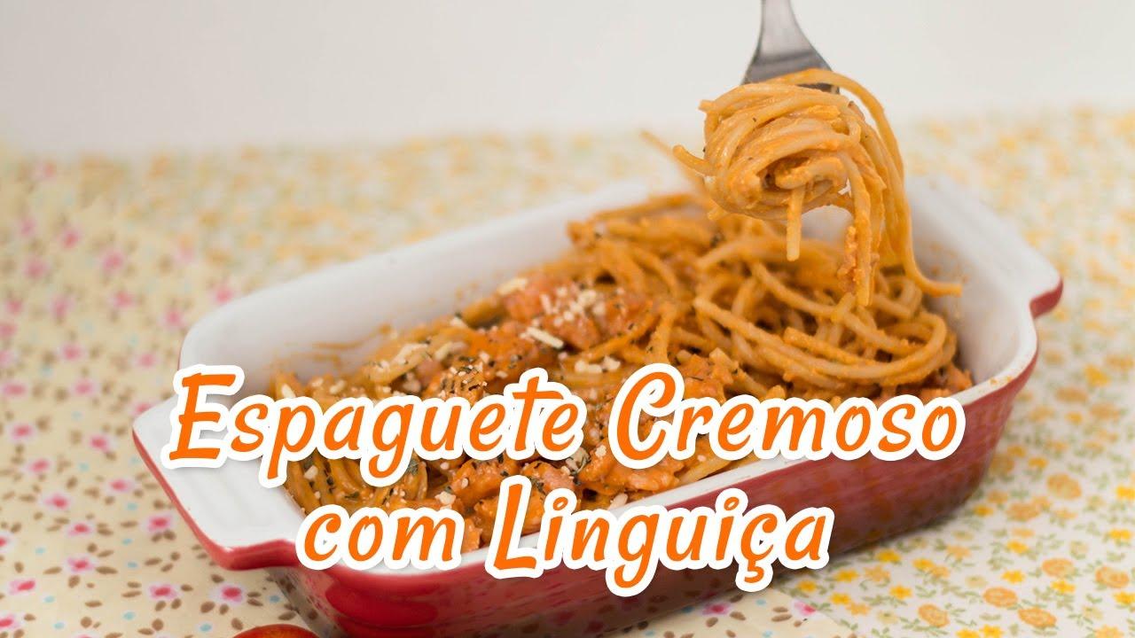 Espaguete Cremoso Com Linguiça Receitas De Minuto 82 Youtube