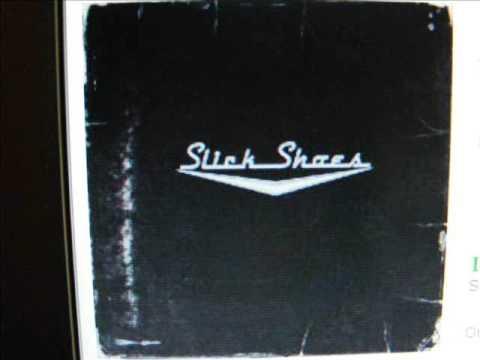 Slick Shoes- Alone