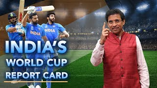 Team India's World Cup 2019: Report Card