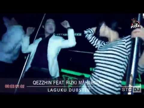 [DJ RIZKI SR] Qezzhin Feat Rizki Mahardian - Laguku Dubstep Extended Remix V2 [136]