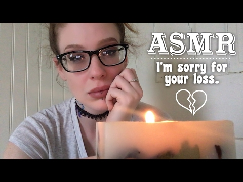 ASMR I'm Sorry For Your Loss (Personal Roleplay)