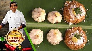 Sanjeev Kapoor Ke Kitchen Khiladi Ep 1 Modak and Vaal Ki Khichdi