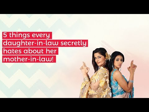 5 things every daughter in law secretly...