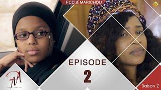 Pod et Marichou - Saison 2 - Episode 2 - VOSTFR