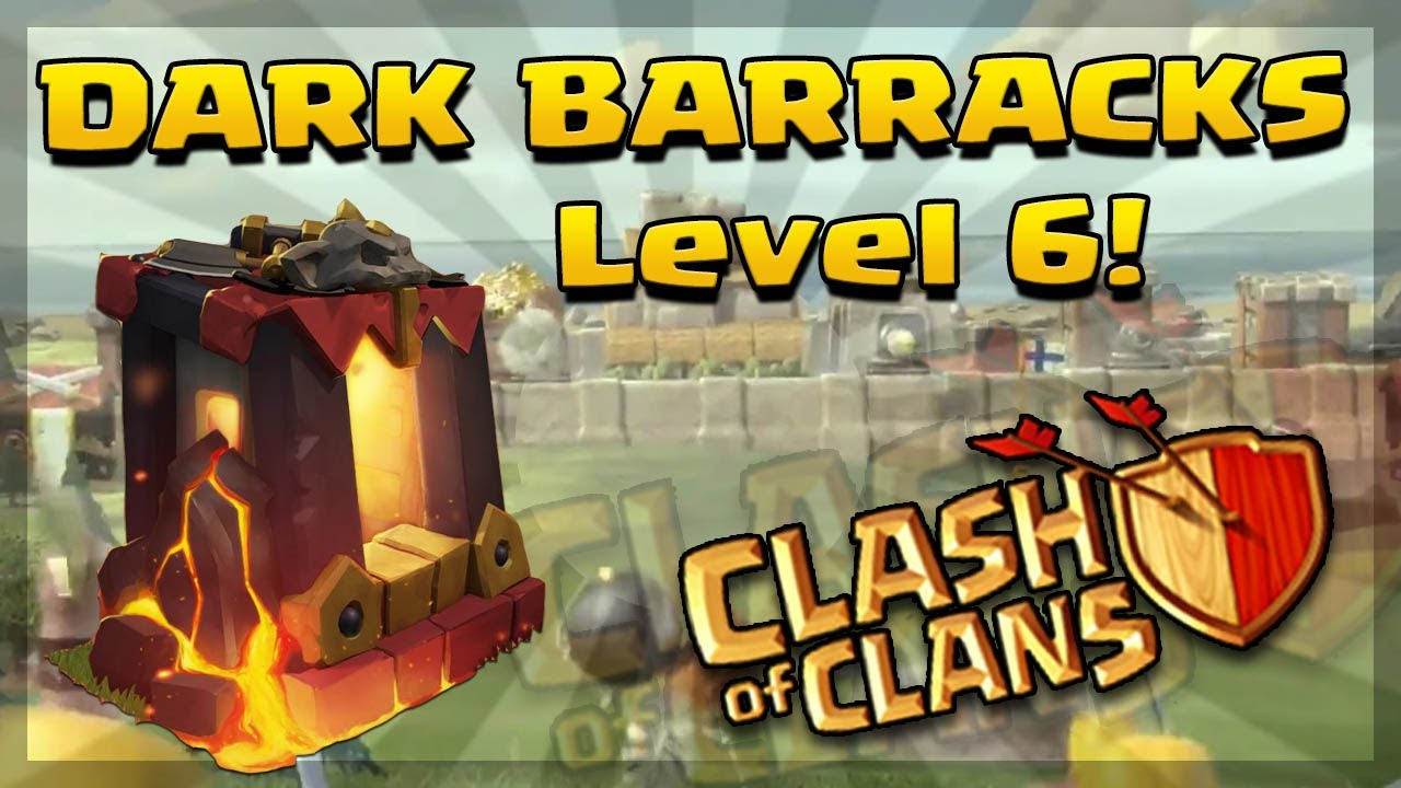 clash of clans Upgrade Dark Barracks level 6 (Unlock's ...