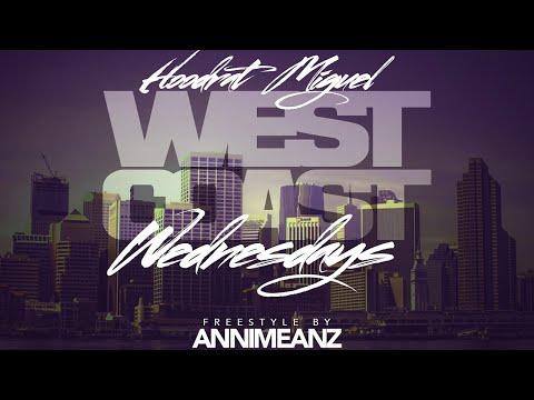 Annimeanz  West Coast Wednesdays Freestyle Q1021 NEW MUSIC 2016