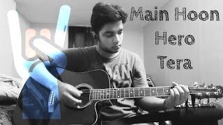 main hoon hero tera hero 2015 guitar tutorial
