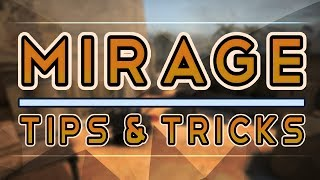 CS:GO - Mirage Tips & Tricks