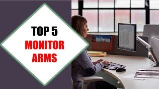 Top 5 Best Monitor Arms 2018 | Best Monitor Arm Review By Jumpy Express