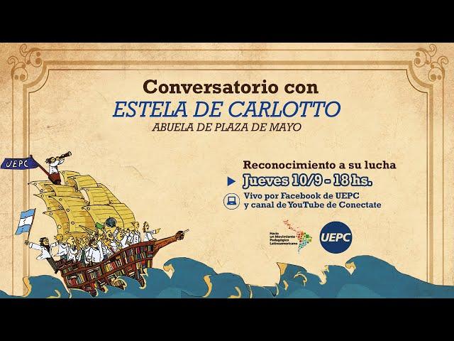 Estela de Carlotto - Charla UEPC