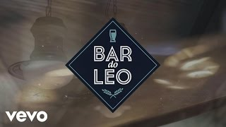 Leonardo - Pergunte ao Dono do Bar (Lyric Video) thumbnail