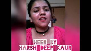 Heer by Harshdeep Kaur