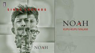 NOAH - Kupu-Kupu Malam (Official Audio)