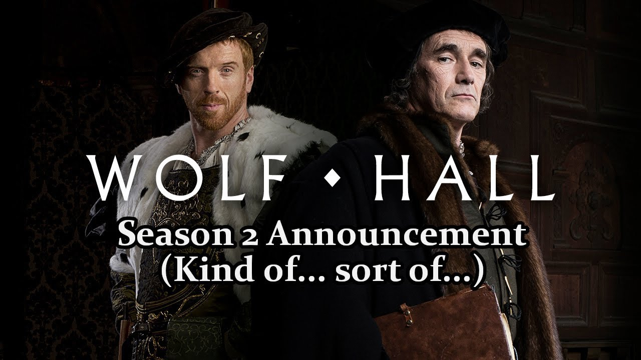 Download The Wolf Hall (Sort of) Season 2 Announcement in a Nutshell