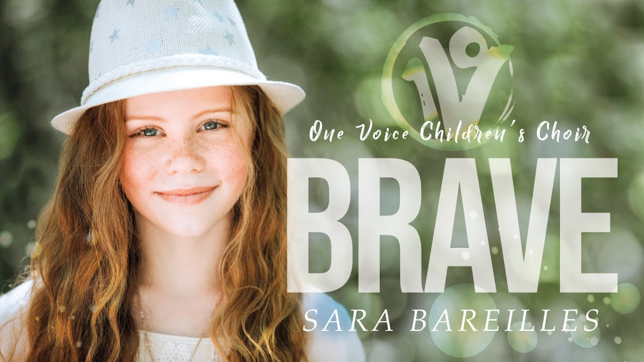 Sara Bareilles - Brave | Cover by One Voice Children's Choir