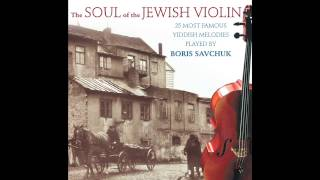 Kinder Yoren Medley -  The Soul of the Jewish Violin - Jewish Music
