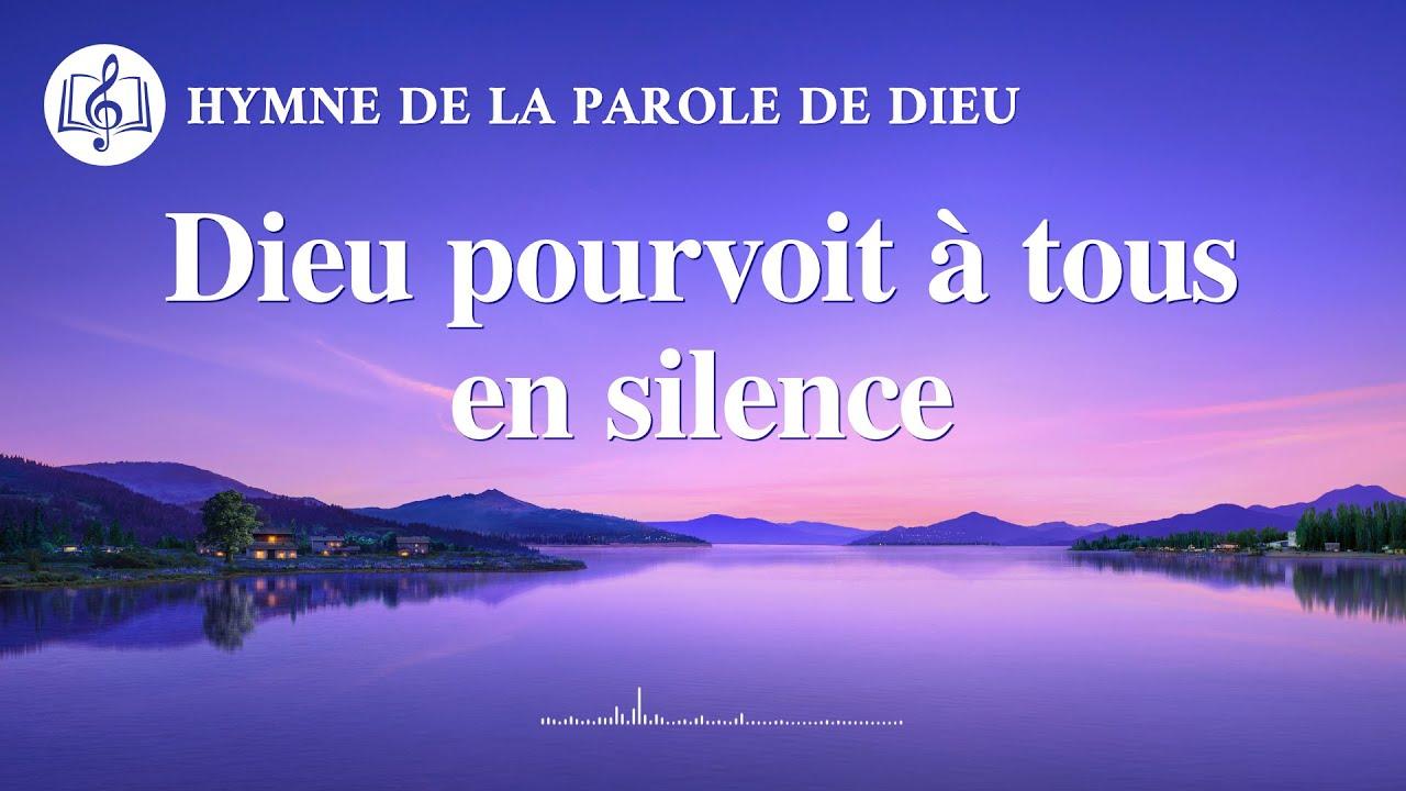 Musique chrétienne « Dieu pourvoit à tous en silence »