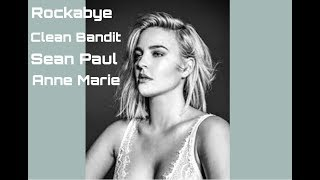 Rockabye - Clean Bandit ft.Sean Paul & Anne Marie (Lyrics)