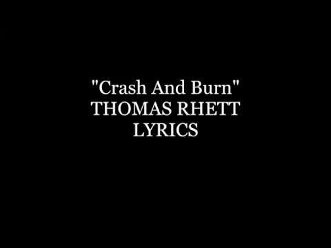 Thomas Rhett Crash And Burn Lyrics