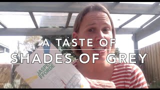 A taste of... Shades of Grey by Jasper Fforde