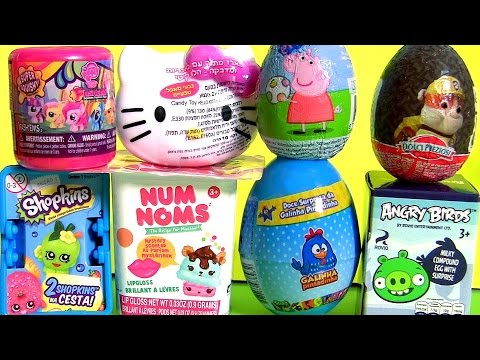 NEW Surprise Eggs Toys Hello Kitty NUM NOMS Paw Patrol Choco Egg SHOPKINS Galinha Pintadinha
