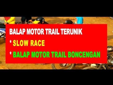 BALAP MOTOR TERUNIK, SLOW RACE & BALAP BONCENGAN