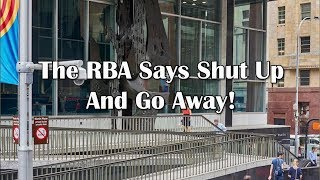 Adams/North: The RBA Says Shut Up And Go Away!