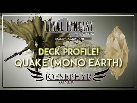 Final Fantasy Trading Card Game: Deck Profile - Quake (Mono Earth Midrange/Aggro)