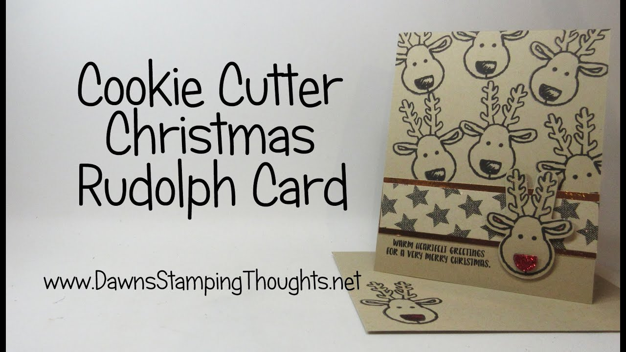 Rudolph Christmas Card Using Cookie Cutter Christmas Stamp